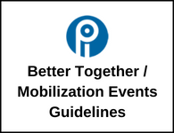 Better Together/Mobilization Events Guidelines