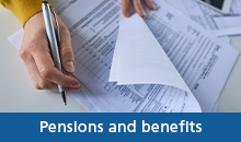 Your pension and benefits