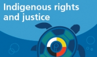 Indigenous rights and justice