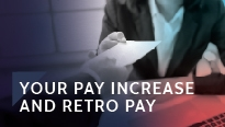 Your pay increase and retro pay